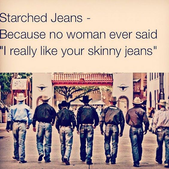 YES! I miss seeing starched jeans!