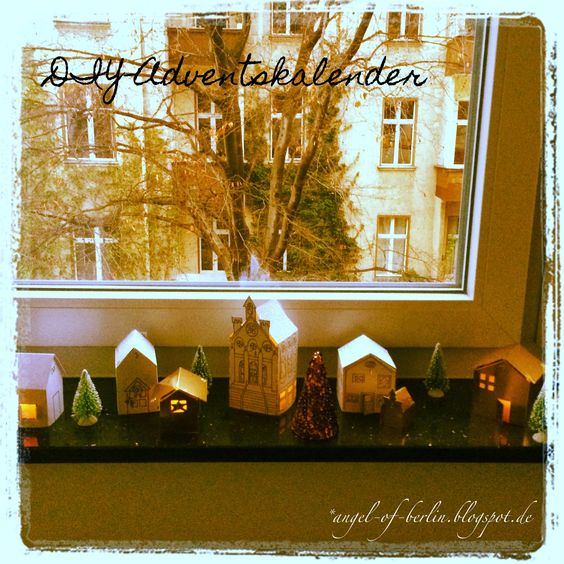 * Angel of Berlin: [creates...] DIY Holiday Village / Advent Calendar