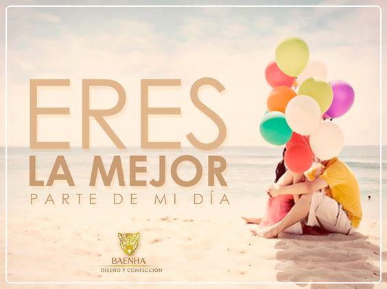 """""""Eres la mejor parte de mi día"""" Empezamos la semana derramando amor. ¡Feliz Lunes! :) www.baenha.com"""