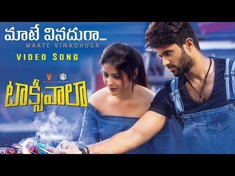 Maate Vinadhuga Video Song Taxiwaala Vijay Deverakonda Priyanka Jawalkar Youtube Movie Songs Songs Bollywood Music Videos
