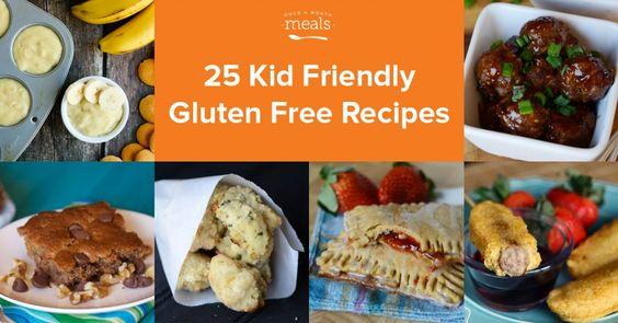 25 Kid Friendly Gluten Free Recipes