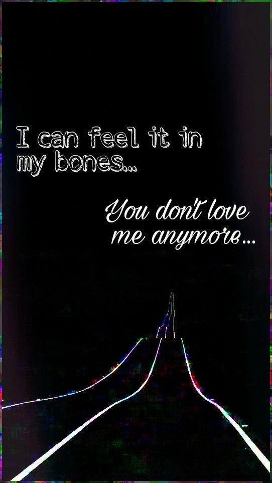 Pin By Raven Diane On 5sos 5sos Lyrics You Dont Love Me Words