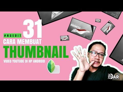 Cara Membuat Thumbnail Youtube Keren Di Hp Android Snapseed Tutorial Cover Youtube Youtube Youtube Video Pengeditan Foto