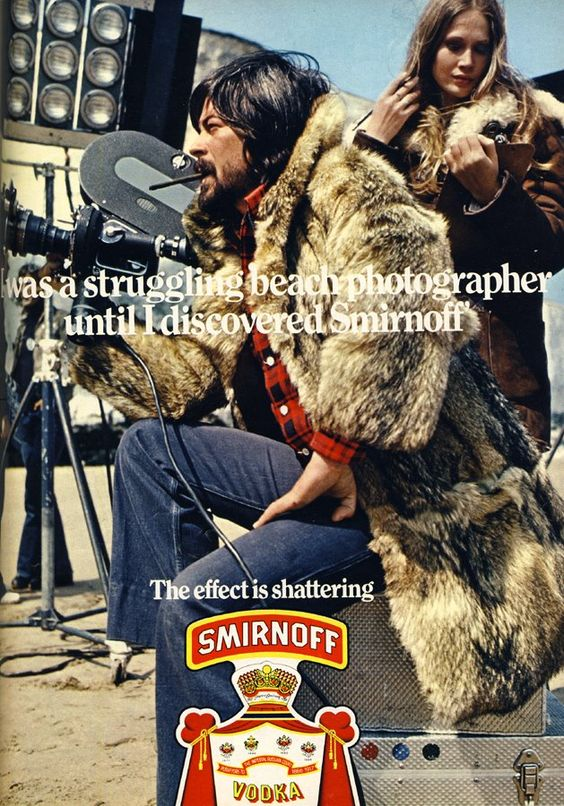 """I was a struggling beach photographer until I discovered Smirnoff"" (vintage ADs)  ::  Now I wear coats on the beach & I'm all like ""F it"". LOL"