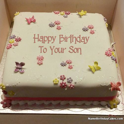 Download Happy Birthday To Your Son Cake Wishes And Cards Send Greetings By Editin Happy Birthday Cake Writing Happy Birthday Mom Cake Friends Birthday Cake