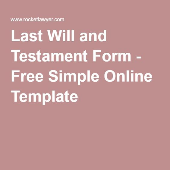 Online templates will and testament and love this on for Last will and testament free template maryland