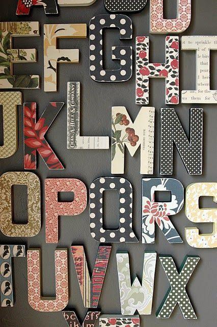 i need to try something like this with wood craft letters and scrapbooking paper perfect