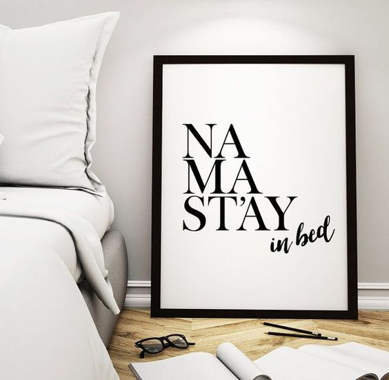 "Wall Art Print ""Namastay in bed"" Printable Poster – Bedroom Decor Quote Wall Art Home Decor Namaste Typography Print *Instant Download*"