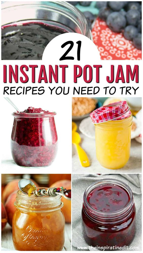 Instant Pot Jam Recipes You Will Love · The Inspiration Edit