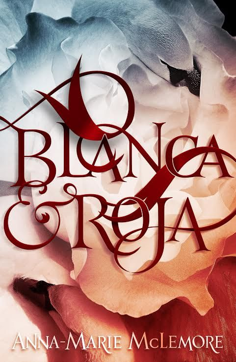#CoverReveal Blanca & Roja by Anna-Marie McLemore