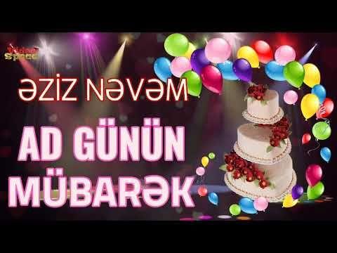 əziz Nəvəm Ad Gunun Dogum Gunun Mubarək Youtube Birthday Cake Desserts Cake