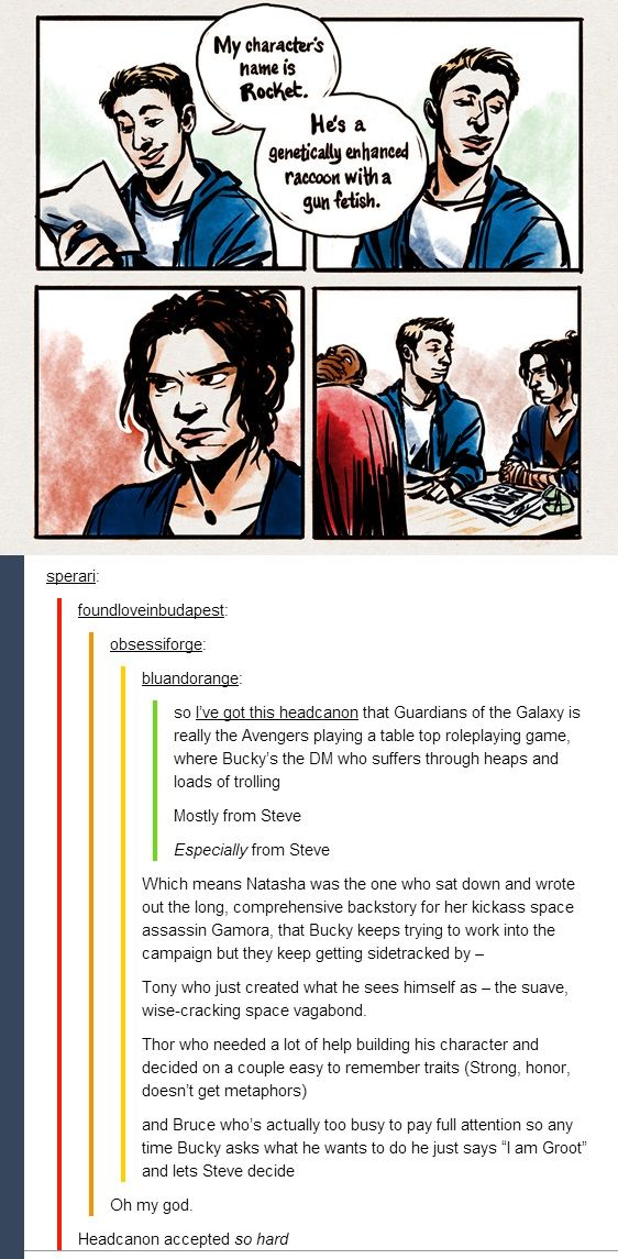 This explains everything! Accepted headcanon. Also, Sam is totally RPing Ronan because he'd totally be the guy who got Bucky into RPing to begin with. He and Natasha are trying so hard to take this seriously! Darn it Steve and Tony!