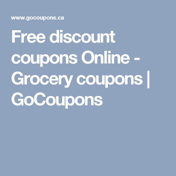 Free discount coupons Online - Grocery coupons | GoCoupons