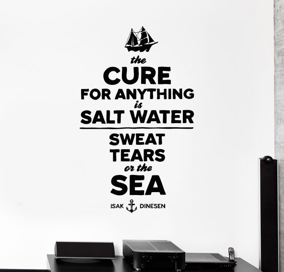 Wall Decal Ocean Ship Quote Salt Waters Sweet Tears Sea z3976