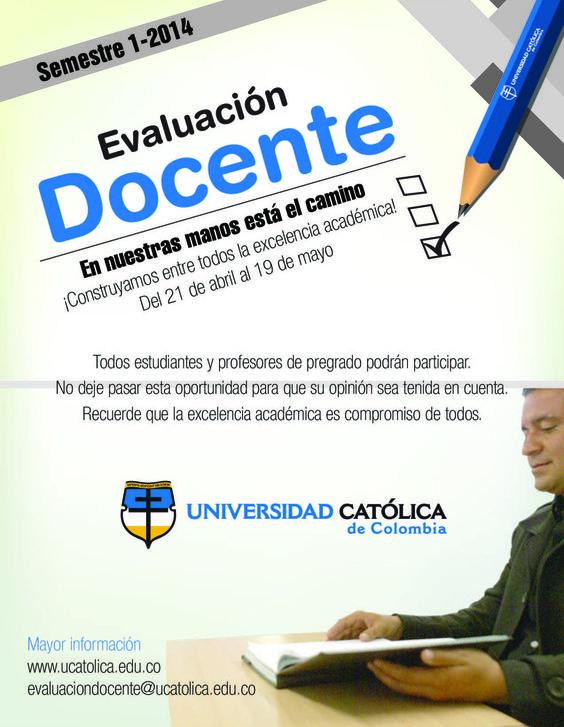 #ucatolicacol Tienes hasta el 19 de mayo para evaluar a tus docentes, no lo dejes para el final, ingresa a: http://goo.gl/ZELbTi