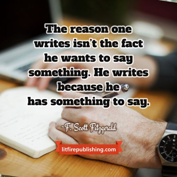 Quotes About Writing: Has to say something.: