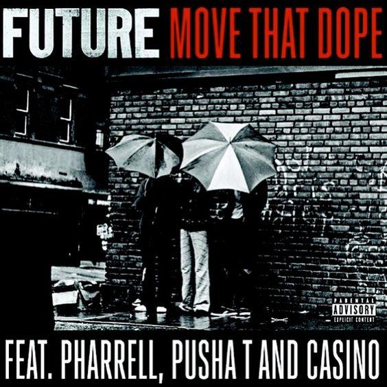 Future, Pharrell, Pusha T, Casino – Move That Dope (single cover art)