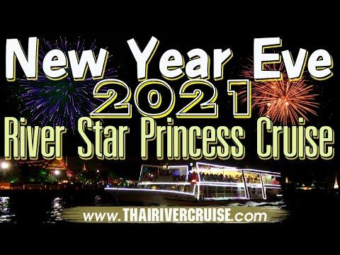 Bangkok New Year Eve 2021 Best Places To Spend New Years Thailand River Star Princess Cruise New Year Eve 2 In 2020 Princess Cruise New Years Eve New Years Eve Dinner