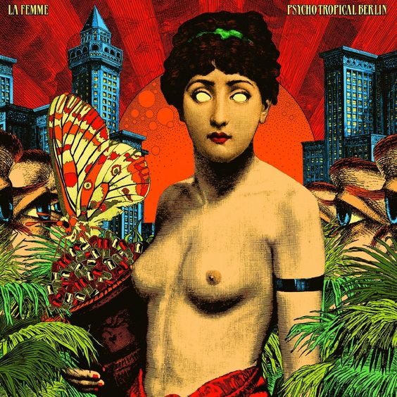#lafemme #PsychoTropicalBerlin #album #cover #musique #music #groupe #band #fnac