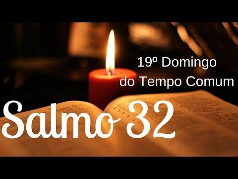 Salmo 32 Feliz O Povo Que O Senhor Escolheu Por Sua Heranca