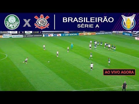 Palmeiras X Corinthians Ao Vivo Com Imagem Em 2021 Corinthians Ao Vivo Jogo Do Corinthians Assistir Jogo