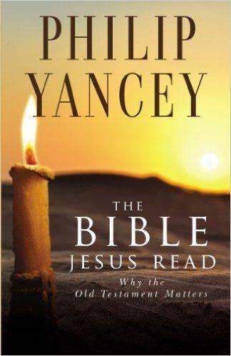 Bible Jesus Read, The: Philip Yancey:#H007013