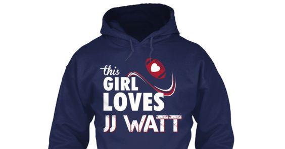 This Girl Loves JJ Watt!