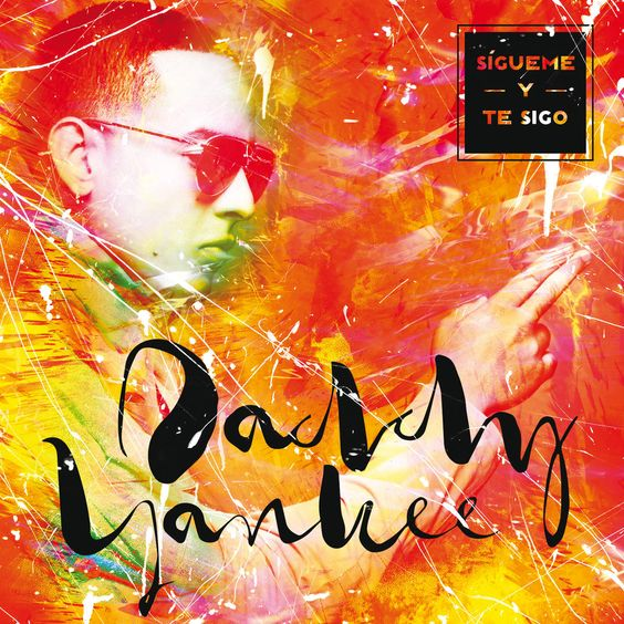 Daddy Yankee – Sigueme y Te Sigo (single cover art)