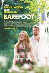 """Barefoot: Feb 21/14  The """"black sheep"""" son (Scott Speedman) of a wealthy family meets a free-spirited, but sheltered woman (Evan Rachel Wood). To convince his family that he's finally straightened out his life, he takes her home for his brother's wedding where an improbable romance blooms, as she impresses everyone with her genuine, simple charms."""
