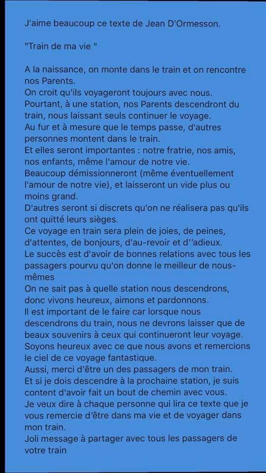 J Aime Beaucoup Le Texte De Jean D Ormesson Train De Ma Vie Inspirant Fr Citations De Jean D Ormesson Texte Inspirant Texte Pour Maman
