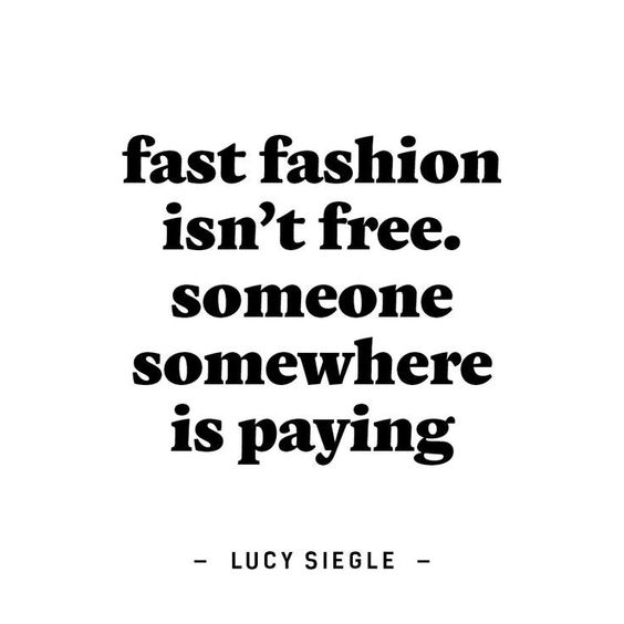 Fast fashion is not for free