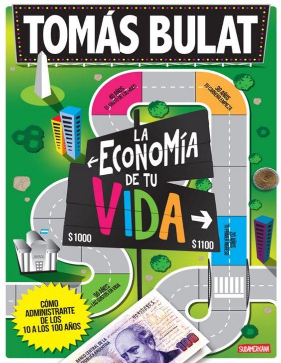 La economia de tu vida - Tomas Bulat-FREELIBROS.ORG.pdf - Documents