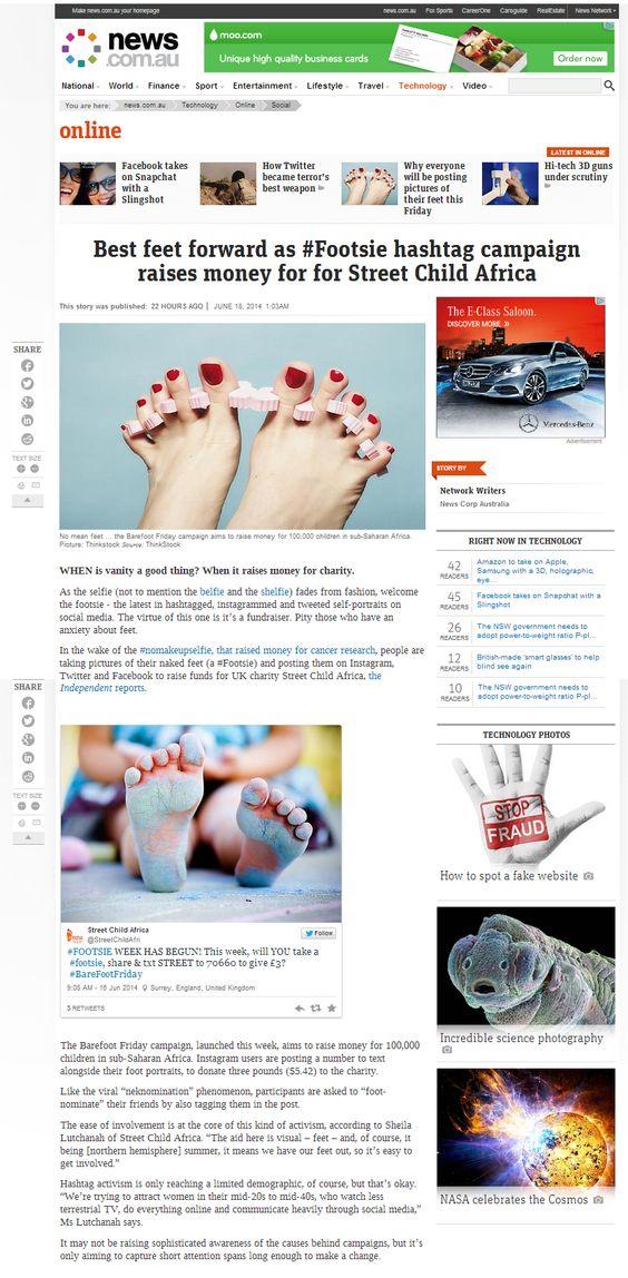 'Best feet forward as #Footsie hashtag campaign raises money for Street Child Africa' News.com.au (Perth, Australian News Website) 18/06/14 33.News Locker (UK Website) 20/06/14: http://www.newslocker.com/en-uk/region/london/african-childrens-charity-launches-twitter-footsie-photo-campaign/