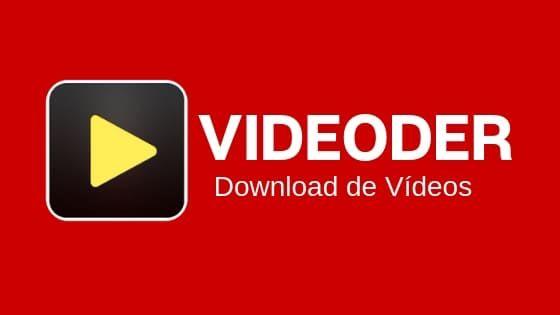 O Videoder E Um Aplicativo Que Te Ajuda Baixar Videos Do Youtube E