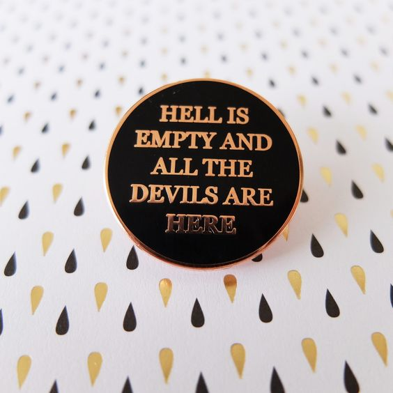 Image of Hell is empty and all the devils are here - black & copper