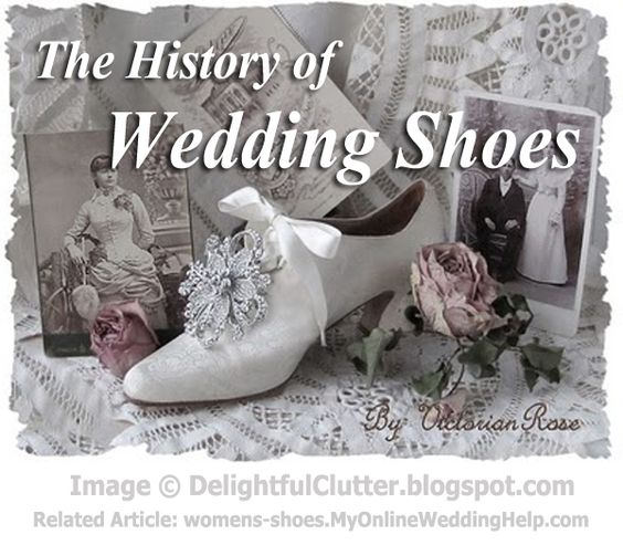 Traditions Involving Wedding Shoes (Just thought this was interesting, since I have a History minor) =P
