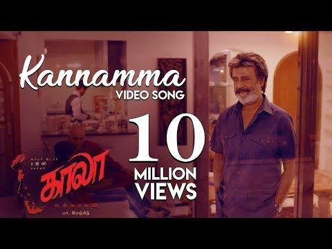 Kannamma Video Song Kaala Tamil Rajinikanth Pa Ranjith Santhosh Narayanan Youtube Tamil Video Songs Songs Video