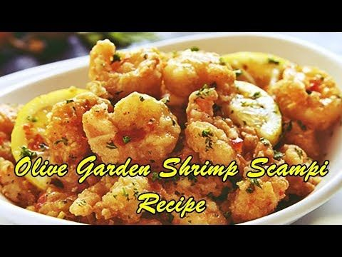 Olive Garden Shrimp Scampi Recipe Youtube Shrimp Scampi Recipe Scampi Recipe Spicy Shrimp Scampi Fritta Recipe