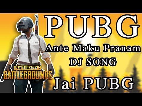 Pubg Ante Maku Pranam Pubg Is An Emotion Pubg Song Remix Dj Sai Teja Sdpt Youtube Dj Songs Dj Songs List Songs