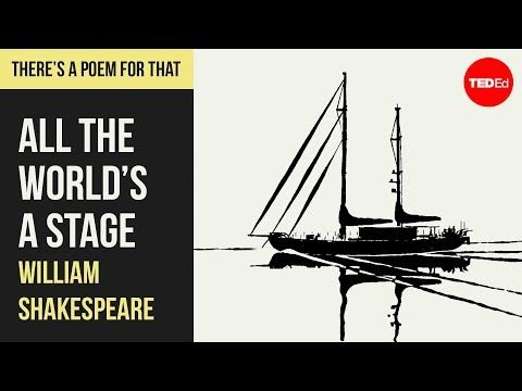 37 All The World S A Stage By William Shakespeare Youtube