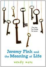 Jeremy Fink & the Meaning of Life by Wendy Mass