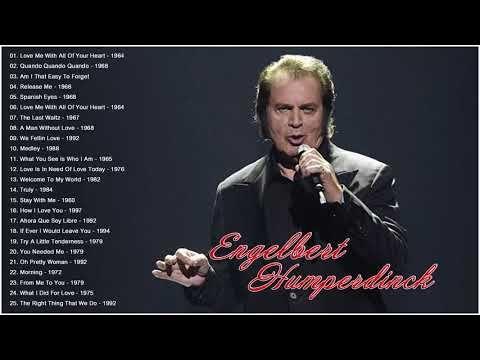 Engelbert Humperdinck Greatest Hits Full Album Best Of Engelbert