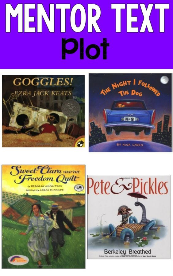Plot Mentor Texts-use these mentor text to teach elements of plot and how plot impacts a story!