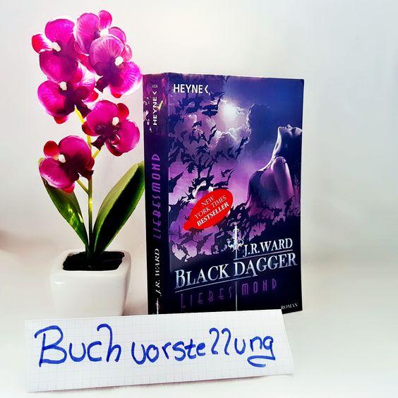 Black Dagger Liebesmond von J.R.Ward