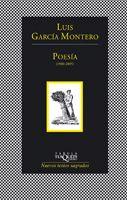 Luis García Montero: Poesía (1980-2005) (Tusquets)