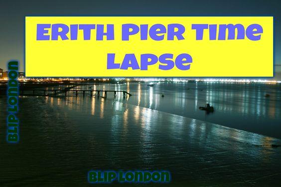 London: River Thames - Erith Pier- London-bexley-TimeLapse-Sony FDR AXP3...