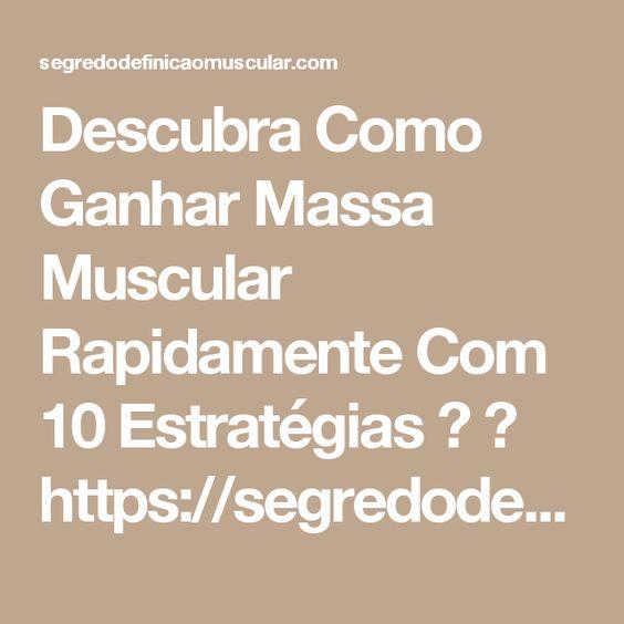 Descubra Como Ganhar Massa Muscular Rapidamente Com 10 Estratégias  ➡ https://segredodefinicaomuscular.com/descubra-como-ganhar-massa-muscular-rapidamente-com-10-estrategias/  Se gostar do artigo compartilhe com seus amigos :)  #EstiloDeVidaFitness #ComoDefinirCorpo #SegredoDefiniçãoMuscular