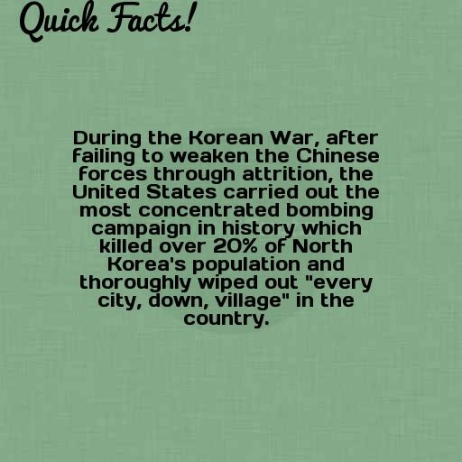 Quick Fact During The Korean War After Failing To Weaken The