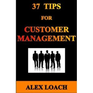 37 Tips For Customer Management (Kindle Edition)  http://free.best-gasgrill.com/redirector.php?p=B0072IW08I  B0072IW08I
