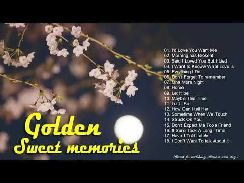 Golden Sweet Memories Songs Playlist To Remember 80 S 90 S Various Artists Youtube Song Playlist Songs Sweet Memories